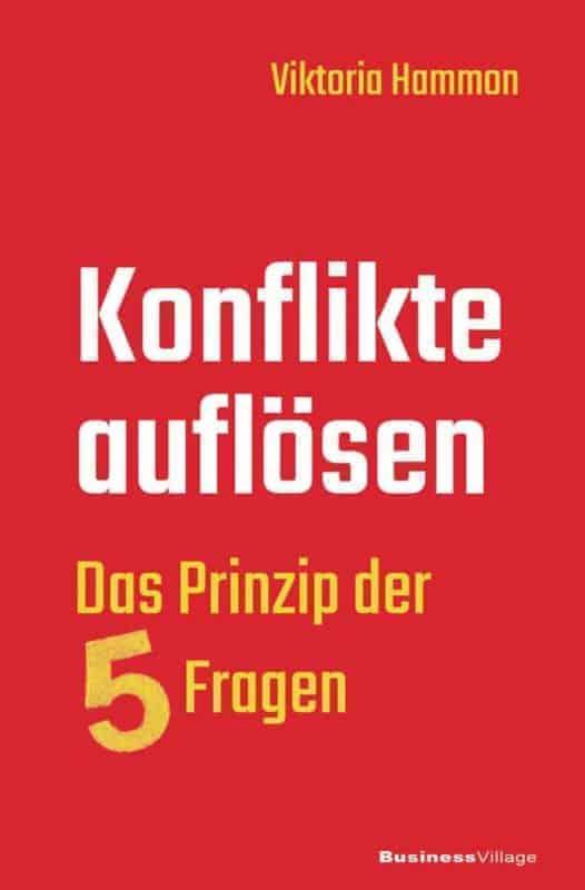 Konflikte aufloesen Das Prinzip der fuenf Fragen e1549895716881 - Konflikte auflösen - Das Prinzip der fünf Fragen